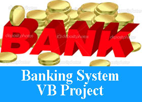 Banking System VB Project Code